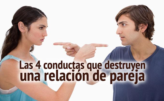 Cuatro conductas que destruyen una relación de pareja