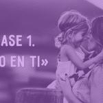 Frases que se le deben decir a los niños, 7 Frases que los padres deben decirle a sus hijos