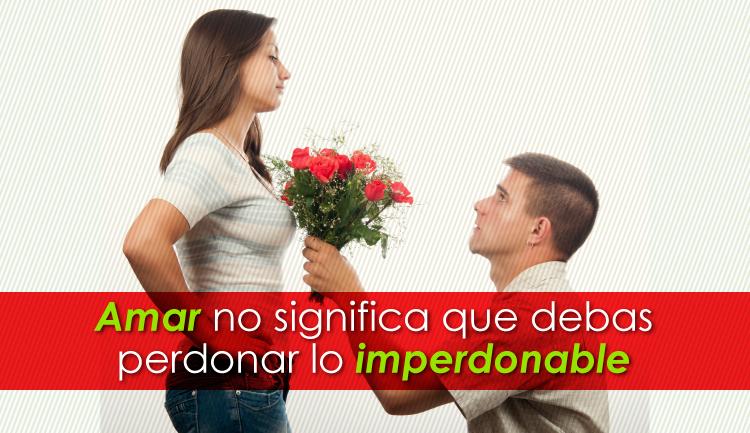 Amar no significa perdonar lo imperdonable