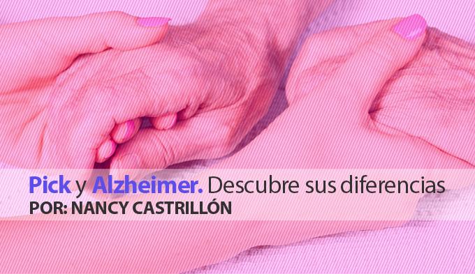 Pick y Alzheimer. Descubre sus diferencias