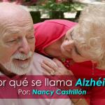 Y, ¿por qué se llama Alzhéimer?