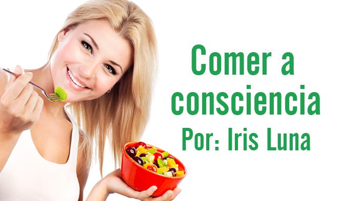 Cómo aprender a comer bien, Comer a consciencia y relacionarnos mejor con los alimentos