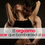 El orgasmo, un placer que bombardea el cuerpo