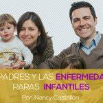 Los padres y las enfermedades raras infantiles