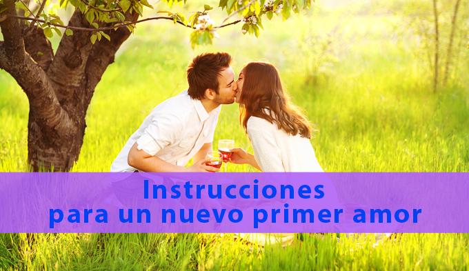 Instrucciones para un nuevo primer amor