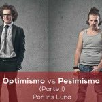 Optimismo vs pesimismo