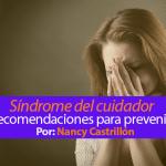 Síndrome del cuidador y cómo prevenirlo