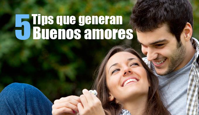5 tips que generan buenos amores