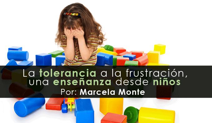 Tolerancia a la frustración, una enseñanza desde niños